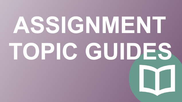assignment-topic-guides